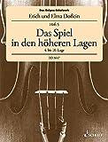 Das Geigen-Schulwerk: Das Spiel in den höheren Lagen (4. - 10. Lage). Band 5. Violine.
