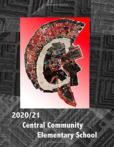Compare Textbook Prices for 2020/21 Central Community Elementary School: 2021  ISBN 9798713741761 by School, Central Community,Mueller, Haley,Wille, Maddy,Metzger, Logan,Recker, Ms.  Cathy,Bormann, Mr.  Jarod
