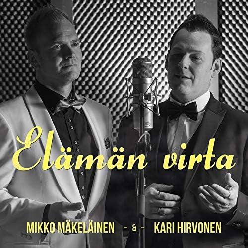 Mikko Mäkeläinen & Kari Hirvonen