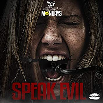 Speak Evil