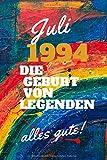 Juli 1994 Die Geburt von Legenden,alles gute!: Notizbuch a5 liniert softcover geburtstag...