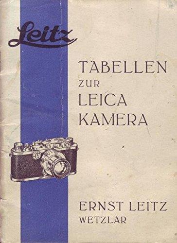 Leitz Tabellen zur Leica Kamera