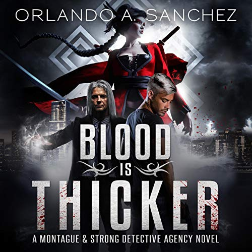Blood Is Thicker Audiobook By Orlando A. Sanchez cover art
