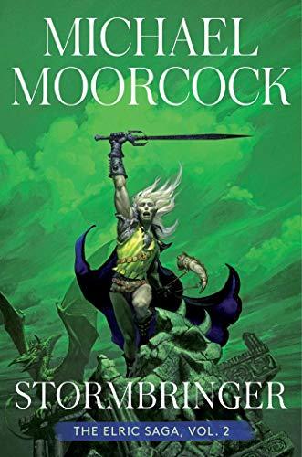 Stormbringer, 2: The Elric Saga Part 2: Volume 2