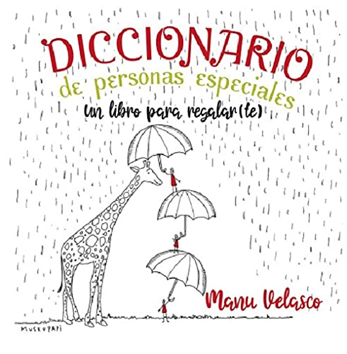 DICCIONARIO DE PERSONAS ESPECIALES. Un libro para regalar(te).: 26 (Educación)