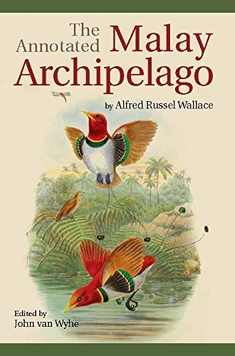 The Annotated Malay Archipelago by Alfred Russel Wallace by Alfred Russel Wallace (2014) Paperback