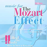 Mozart Effect 2: Heal Body