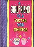 Blue Mountain Arts Little Keepsake Book'A Girlfriend Is a Sister You Choose' 4 x 3 in. Perfect Sentimental Pocket-Sized Gift Book for Women's Friendship, Birthday, or'Thinking of You'