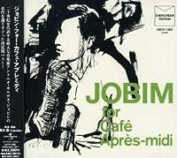 For Cafe Apres-Midi by Antonio Carlos Jobim (2008-01-13)