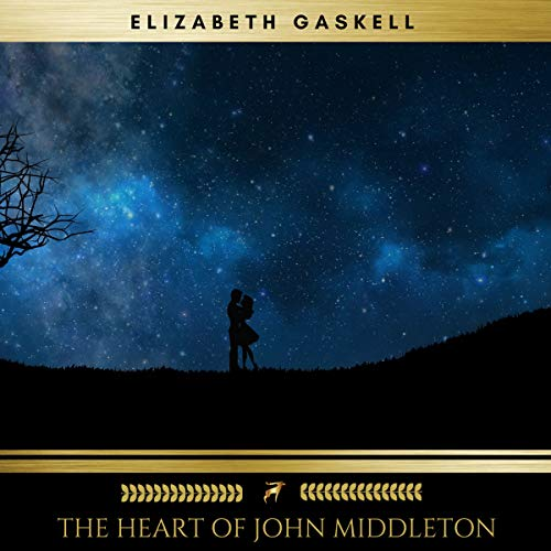The Heart of John Middleton                   By:                                                                                                                                 Elizabeth Gaskell                               Narrated by:                                                                                                                                 Evan Long                      Length: 1 hr and 1 min     1 rating     Overall 3.0