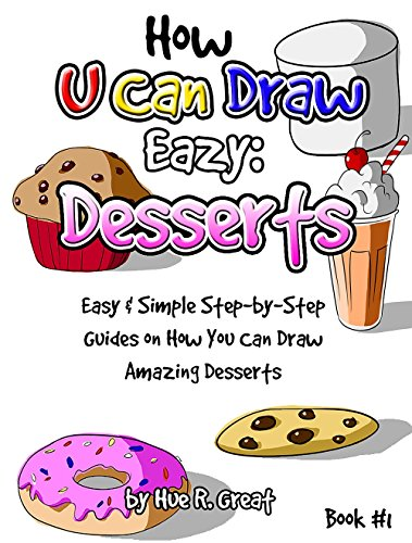 How To Draw Step By Step For Kids You Can Draw Easy Desserts Fun Easy