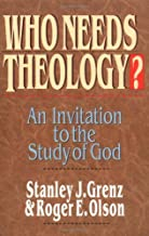 By Stanley J. Grenz - Who Needs Theology?: An Invitation to the Study of God (9/15/96)