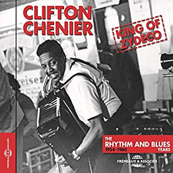 Clifton Chenier King of Zydeco (The Rhythm and Blues Years 1954-1960)