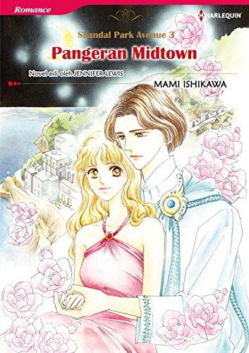 Pangeran Midtown: Harlequin comics (Park Avenue Scandals Book 3) (English Edition)