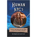 Human NPC's: 84 NPC Stat Blocks for 5th edition to use in your RPG in minutes (English Edition)