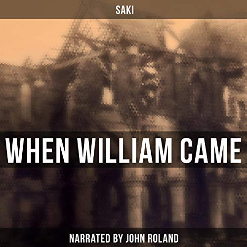 When William Came audiobook cover art