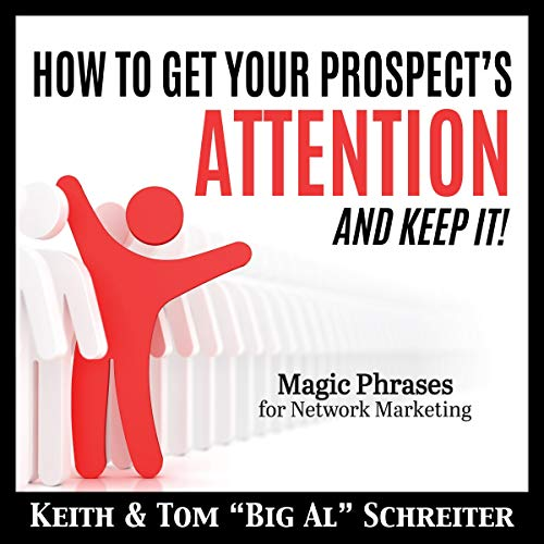 How to Get Your Prospect's Attention and Keep It! Titelbild