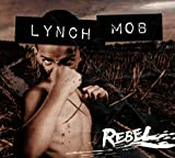 Rebel von Lynch Mob