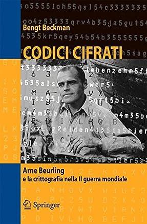 Codici cifrati: Arne Beurling e la crittografia nella II guerra mondiale (Mathematics)