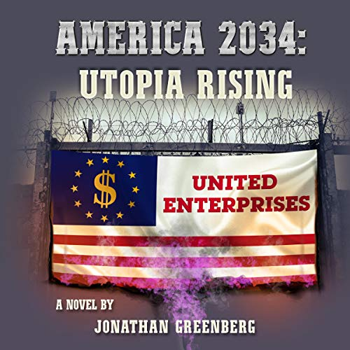 America 2034: Utopia Rising audiobook cover art