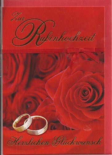 Glückwunschkarte Zur Rubinhochzeit - Herzlichen Glückwunsch - Depesche 020