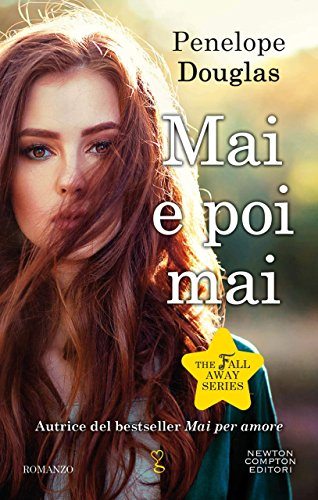 Mai e poi mai (The Fall Away Series Vol. 5)