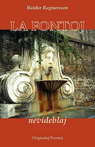 La fontoj nevideblaj (Originalaj poemoj en Esperanto) (Esperanto Edition) (Paperback)