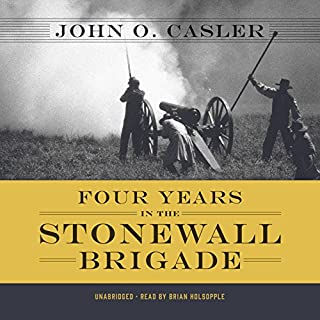 Four Years in the Stonewall Brigade audiobook cover art