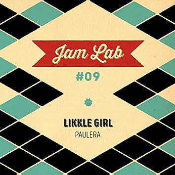 Jam Lab #09 - Likkle Girl