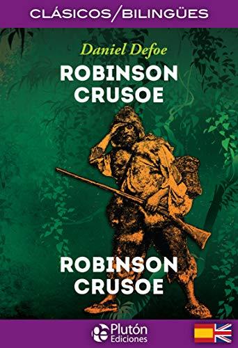 Robinson Crusoe: 1 (Colección Clásicos Bilingües)