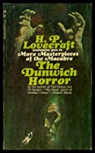 THE DUNWICH HORROR - and Others: In the Vault; Pickman's Model; The Rats in the Walls; The Music of Erich Zann; The Haunte...