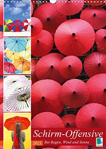 Schirm-Offensive: Bei Regen, Wind und Sonne (Wandkalender 2021 DIN A3 hoch)