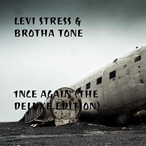 Levi Stress & Brotha Tone