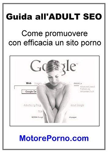 Guida all'ADULT SEO (Italian Edition)