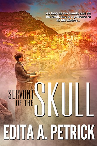 Book: Servant of The Skull - Book 1 - Skullspeaker Series by Edita A. Petrick