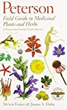 Peterson Field Guide to Medicinal Plants and Herbs of Eastern and Central North America, Third...