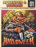 Aprender A dibujar Halloween 01: Libro educativo e interesante, como dibujar paso a paso para niños y principiantes!: Dibuja monstruos, brujas, ... y personajes de Halloween para niños.