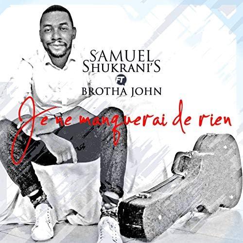 Samuel Shukrani's feat. Brotha john
