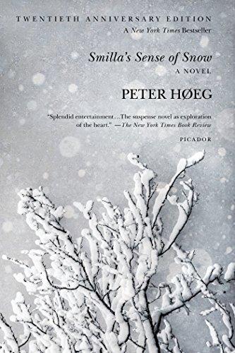Smilla's Sense of Snow: A Novel