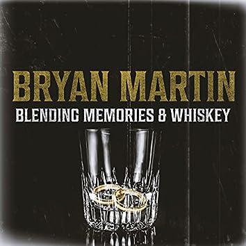 Blending Memories & Whiskey