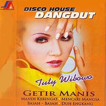 Disco House Dangdut Getir Manis