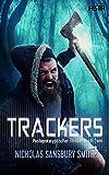 Trackers: Buch 2: Thriller - Nicholas Sansbury Smith
