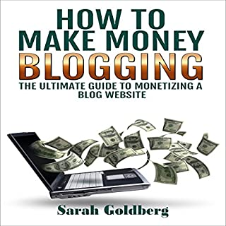How to Make Money Blogging audiobook cover art