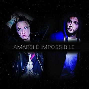 Amarsi è impossibile (feat. Lustro)