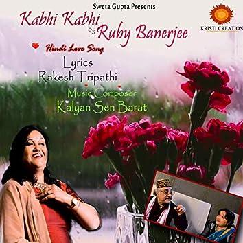 Kabhi Kabi