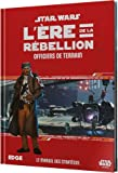 Edge Star Wars - L'ère de la rébellion Officiers de Terrain