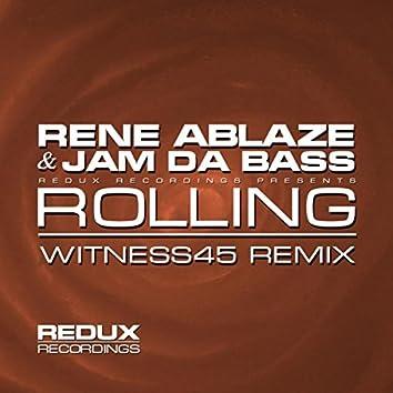 Rolling (Witness45 Remix)