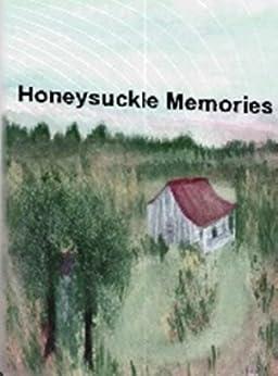 Honeysuckle Memories by [Elizabeth Ann Johnson-Murphree, Ann Johnson-Murphree]