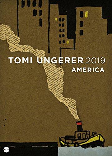 Tomi Ungerer : America - Posterkalender - Kalender 2019 - Heye-Verlag - Wandkalender - 49 cm x 68 cm