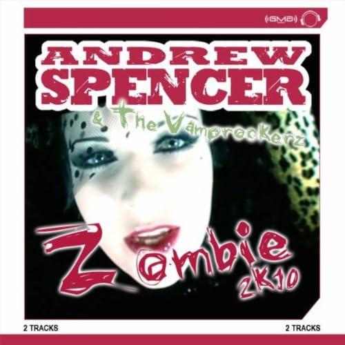 Andrew Spencer, The Vamprockerz & Andrew Spencer